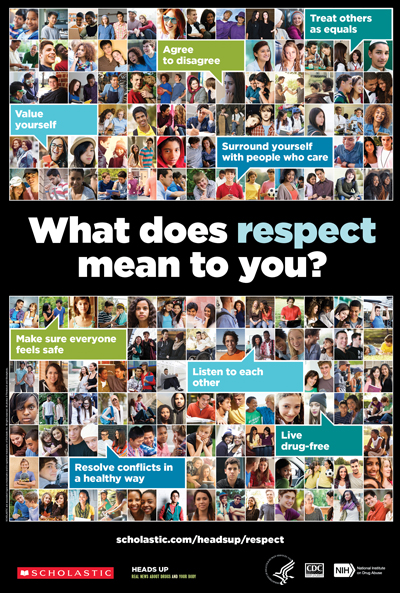 Scholastic poster - What does respect mean to you