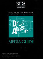 Cover of Drug Abuse and Addiction Media Guide